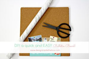 How to DIY quick and easy bulletin boards!