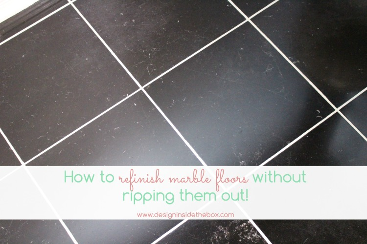 Design DIY: How to refinish marble floors without ripping them out!