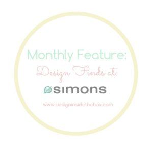 Monthly Feature: Design Finds at Simons!