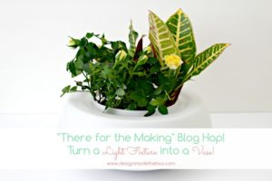"""There for the Making"" Blog Hop! (Recycle and Reuse what you have!)"