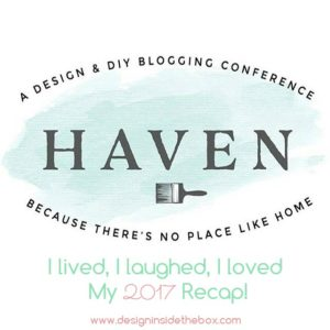 I lived, I laughed, I loved – Haven Conference 2017 Recap!