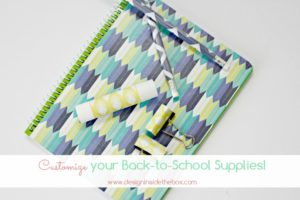 Customize Back-to-School Supplies!