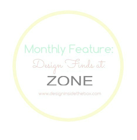 Monthly Feature: Design Finds at Zone Maison!