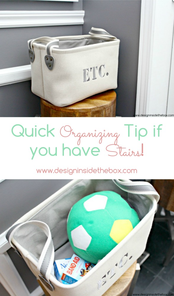Quick Organizing Tip if you have Stairs! www.designinsidethebox.com