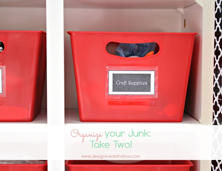 Well that failed! How to Organize your Junk, Take Two!
