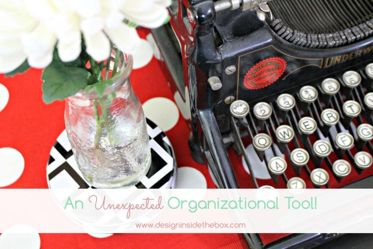 An Unexpected Organizational Tool!