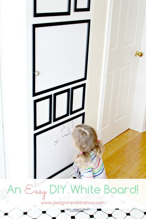 DIY White Board (a.k.a. Dry Erase Board)!