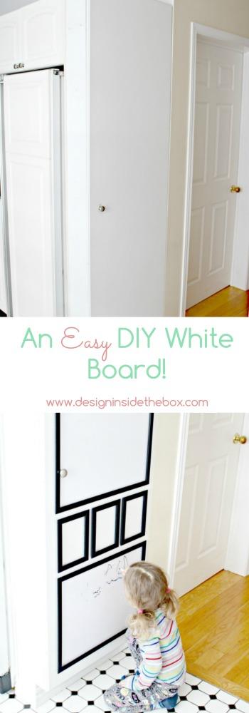 DIY White Board Dry Erase Board Www.designinsidethebox.com